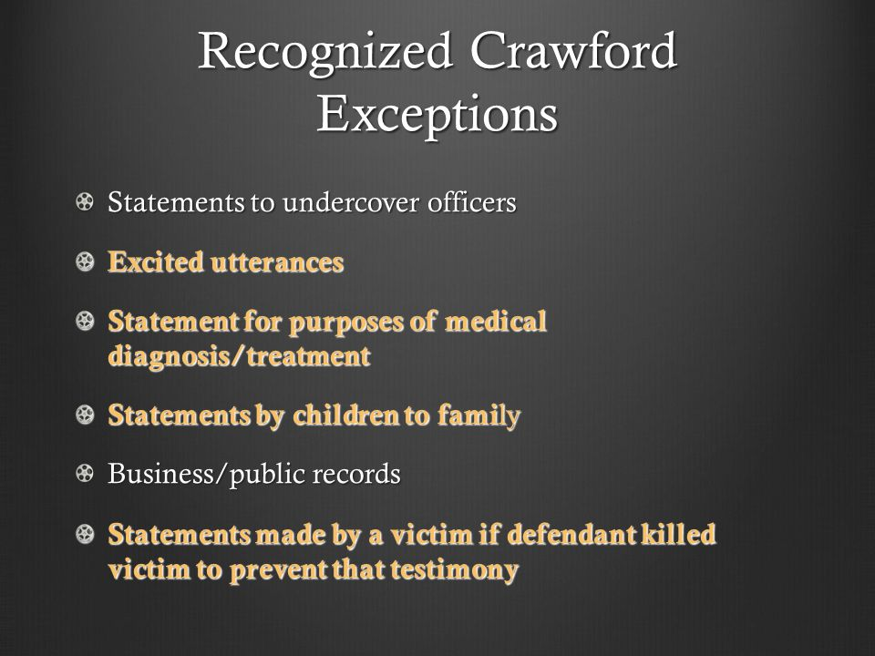 Recognized Crawford Exceptions