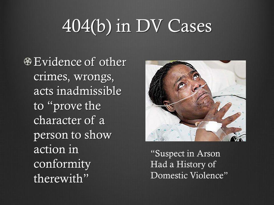 404(b) in DV Cases