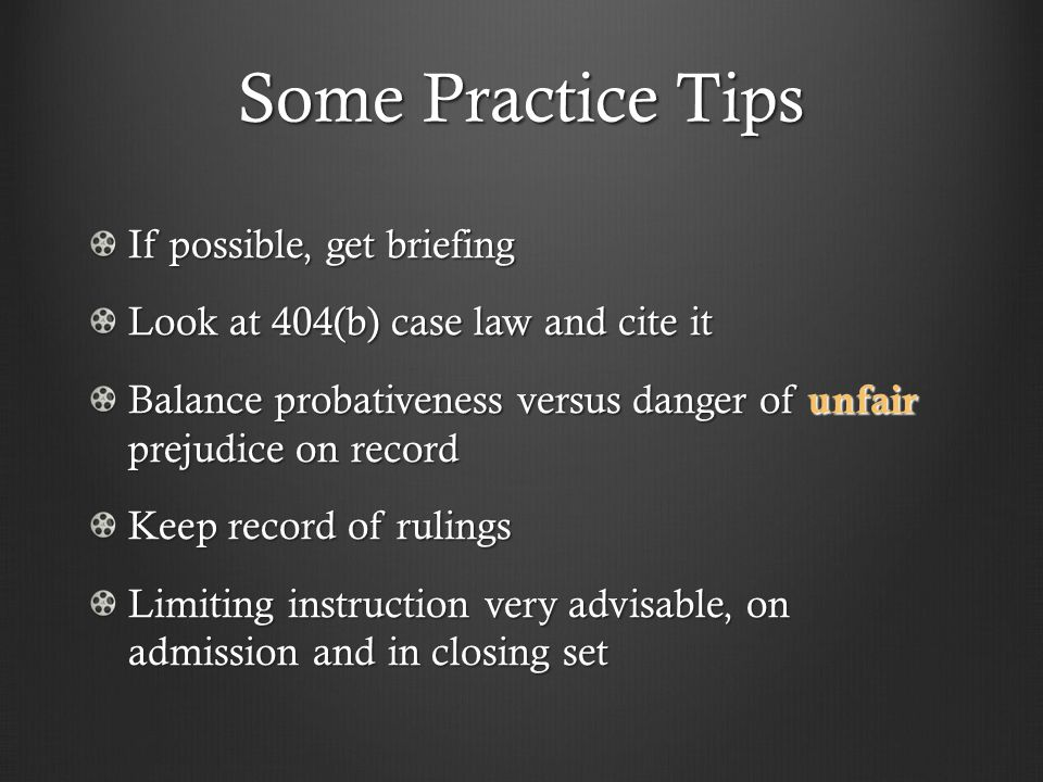Some Practice Tips If possible, get briefing