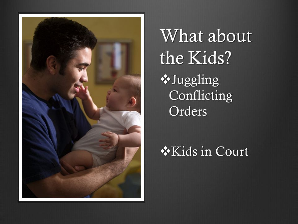 What about the Kids Juggling Conflicting Orders Kids in Court