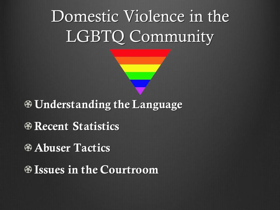 Domestic Violence in the LGBTQ Community