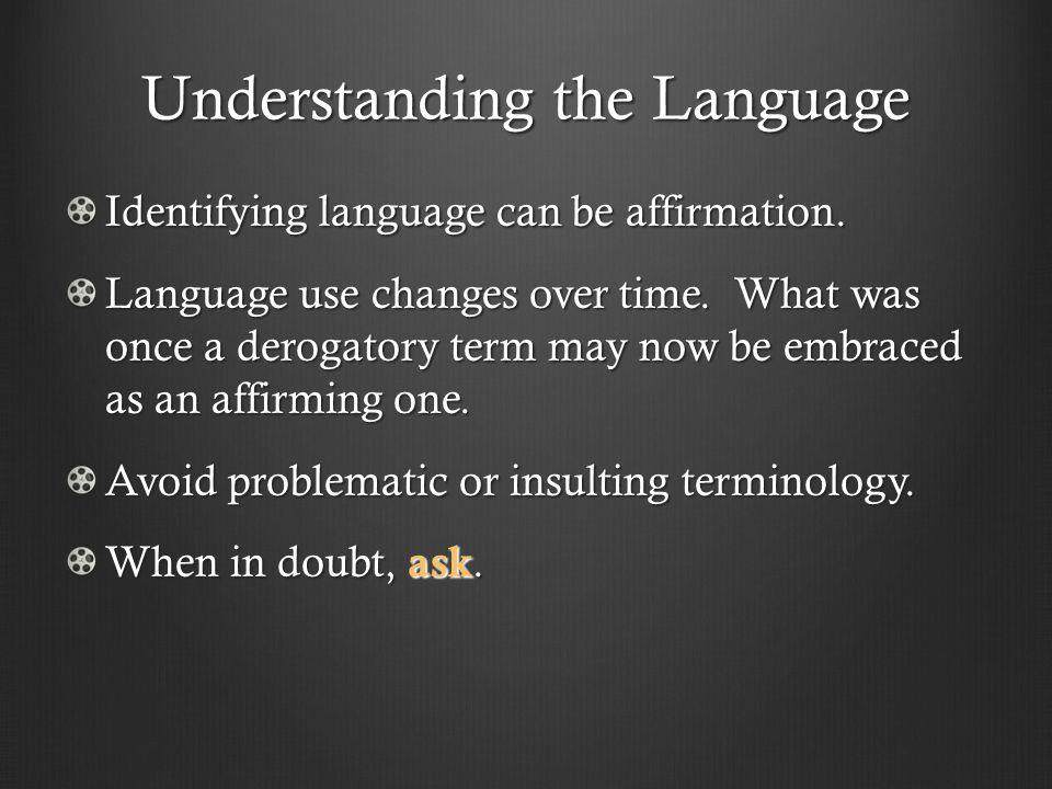 Understanding the Language