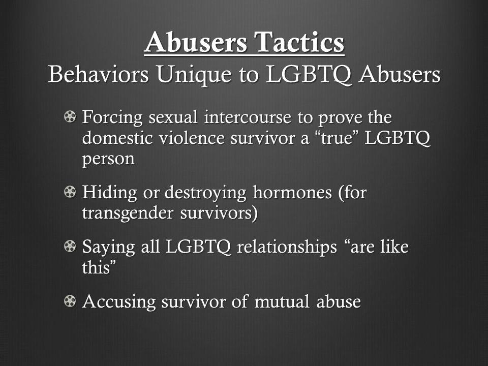 Abusers Tactics Behaviors Unique to LGBTQ Abusers