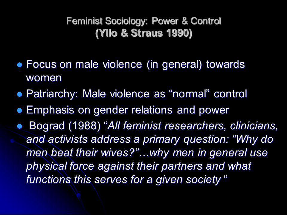 Feminist Sociology: Power & Control (Yllo & Straus 1990)