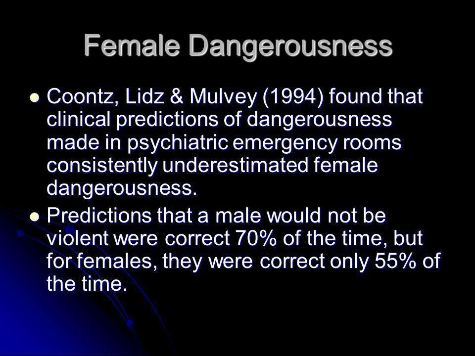 Female Dangerousness