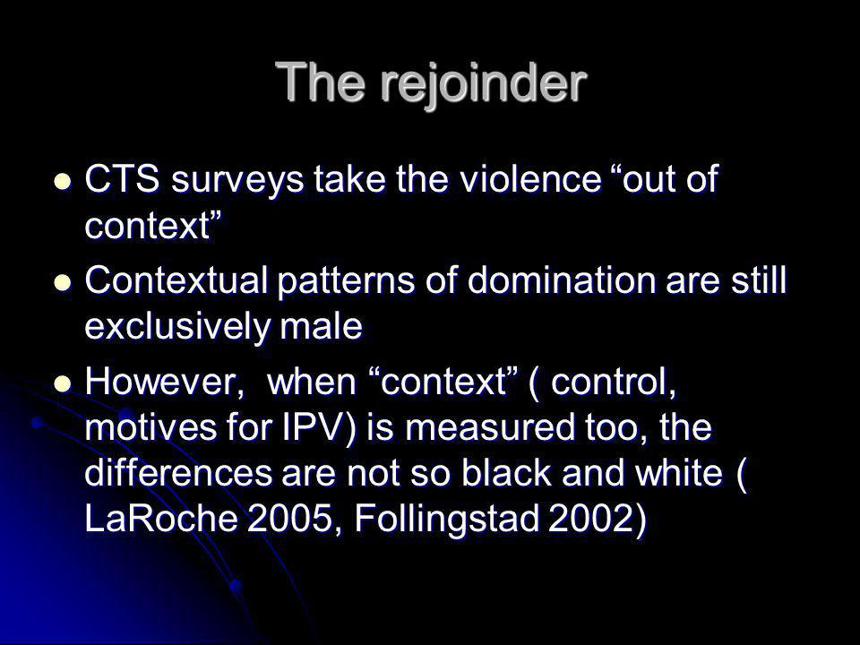 The rejoinder CTS surveys take the violence out of context