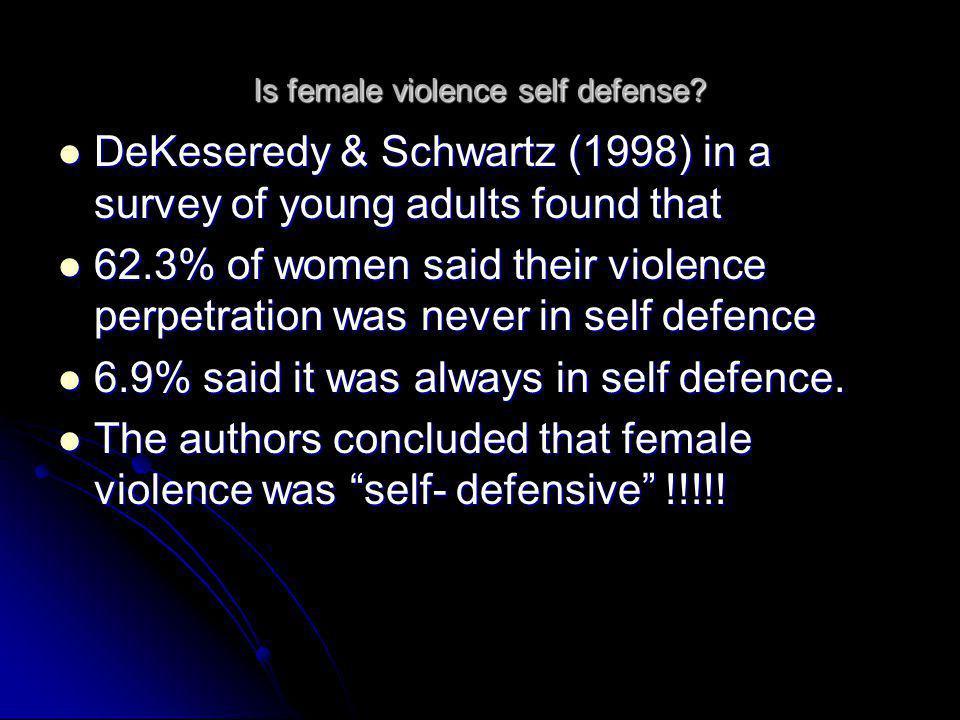 Is female violence self defense