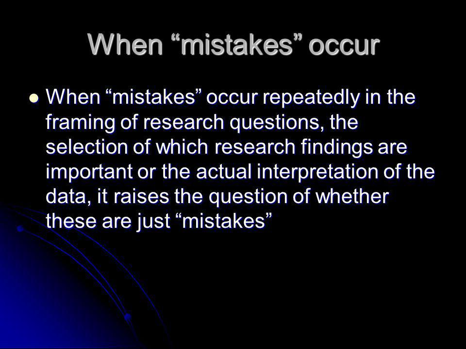 When mistakes occur