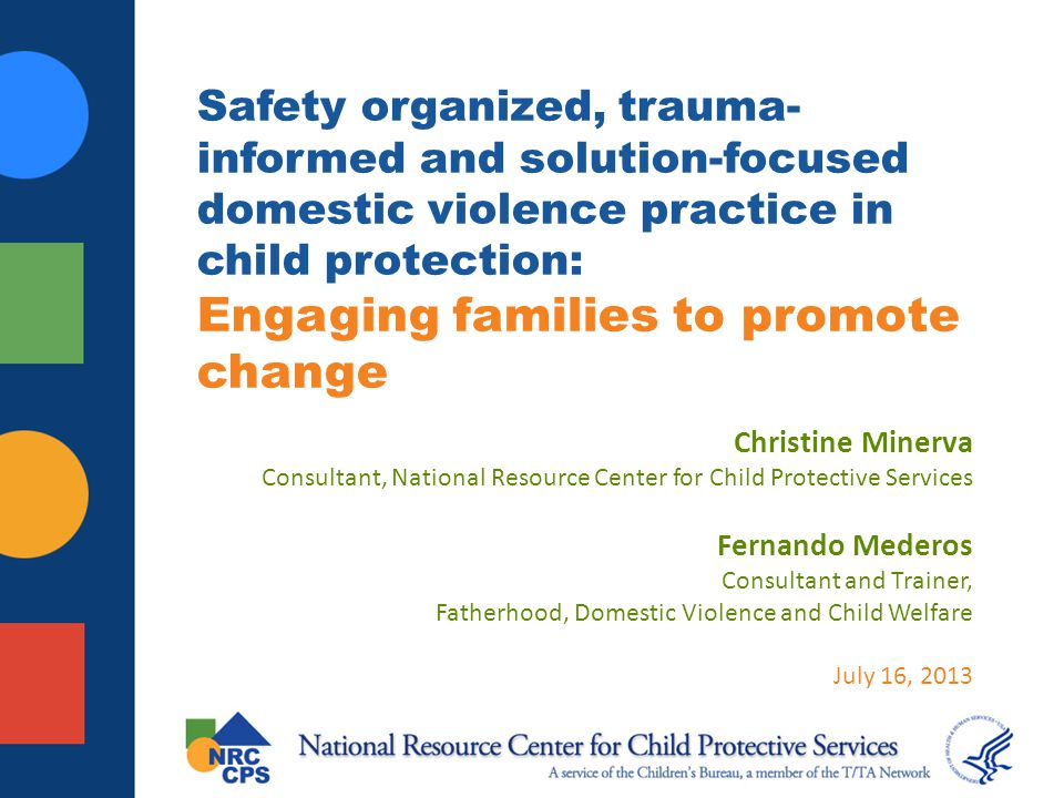 Safety organized, trauma-informed and solution-focused domestic violence practice in child protection: Engaging families to promote change