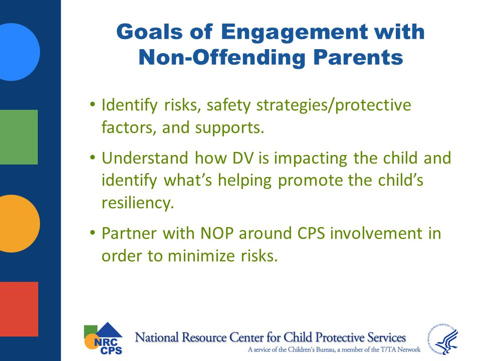 Goals of Engagement with Non-Offending Parents