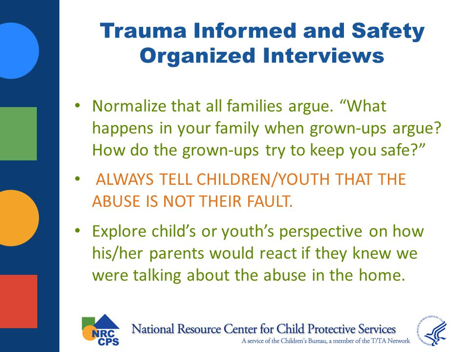 Trauma Informed and Safety Organized Interviews