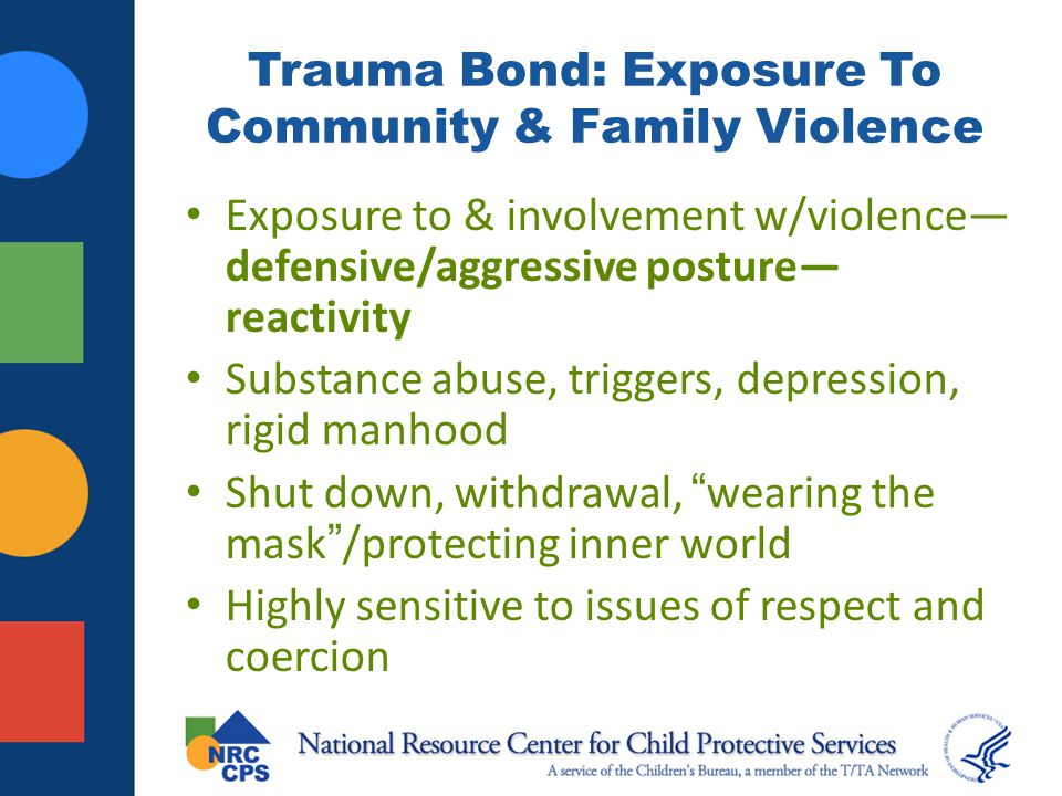 Trauma Bond: Exposure To Community & Family Violence