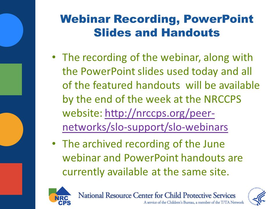 Webinar Recording, PowerPoint Slides and Handouts