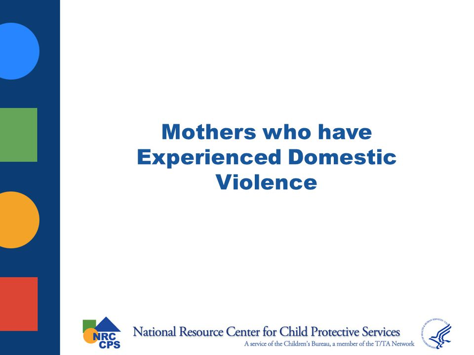 Mothers who have Experienced Domestic Violence