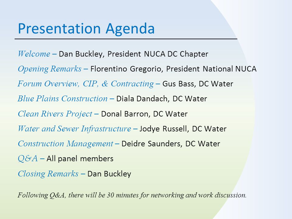 Presentation Agenda Welcome – Dan Buckley, President NUCA DC Chapter