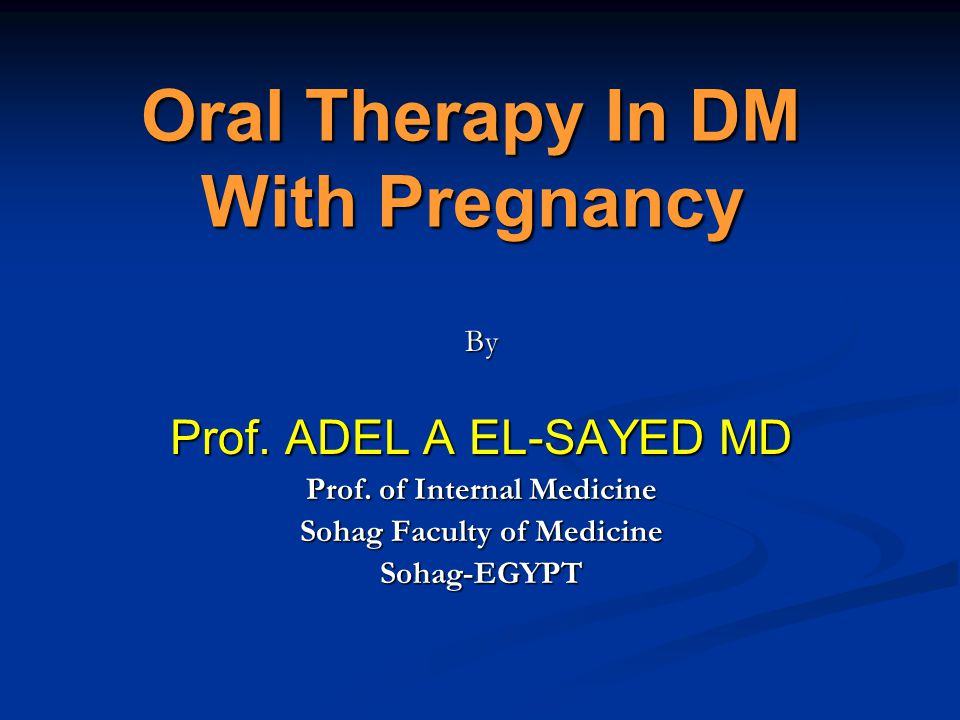 Oral Therapy In DM With Pregnancy