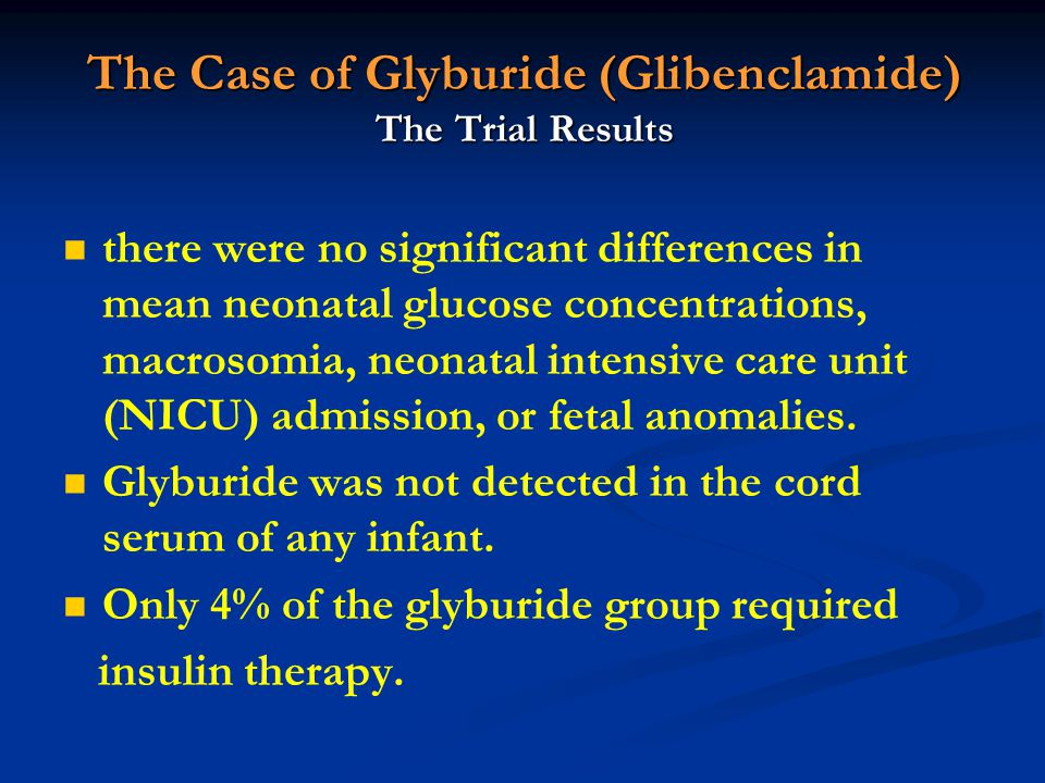 The Case of Glyburide (Glibenclamide) The Trial Results