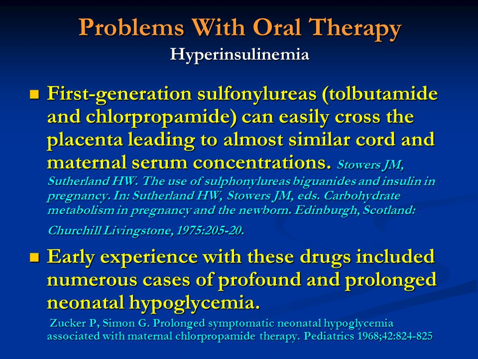 Problems With Oral Therapy Hyperinsulinemia