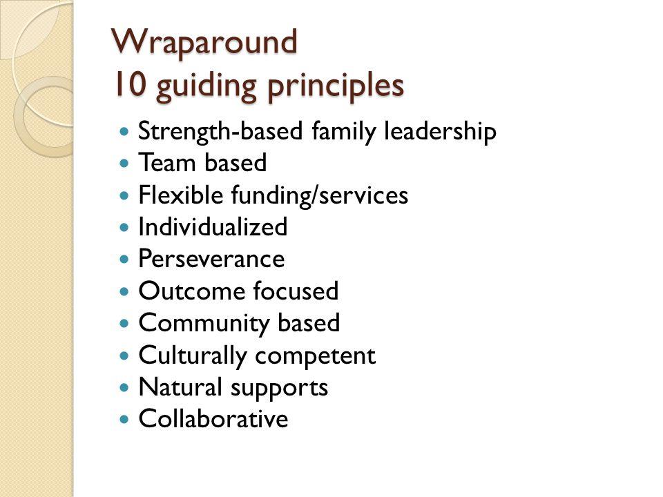 Wraparound 10 guiding principles