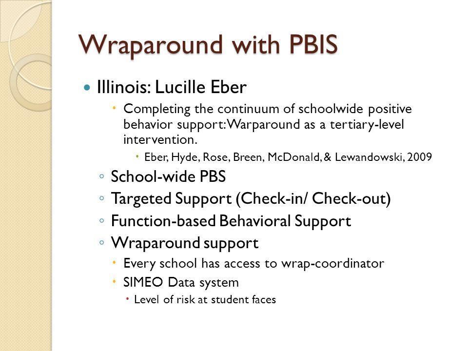 Wraparound with PBIS Illinois: Lucille Eber School-wide PBS