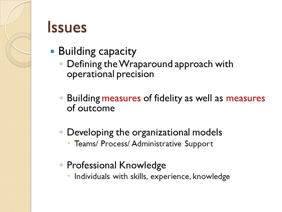 Issues Building capacity