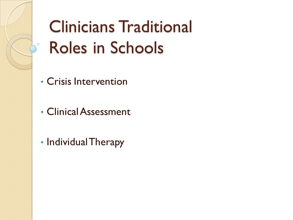 Clinicians Traditional Roles in Schools