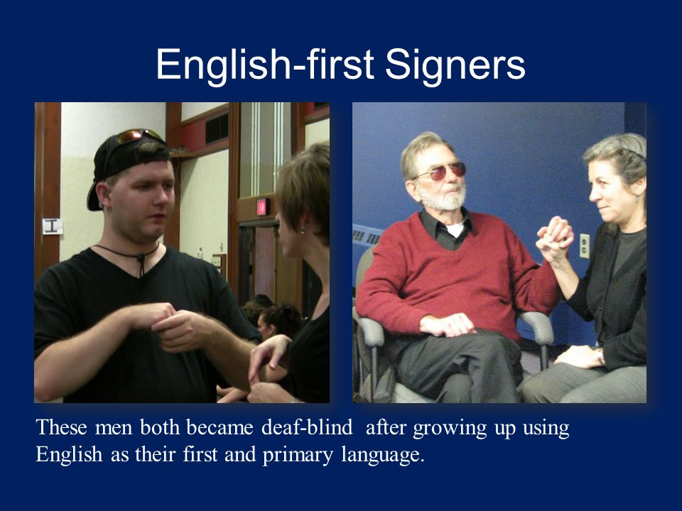 English-first Signers