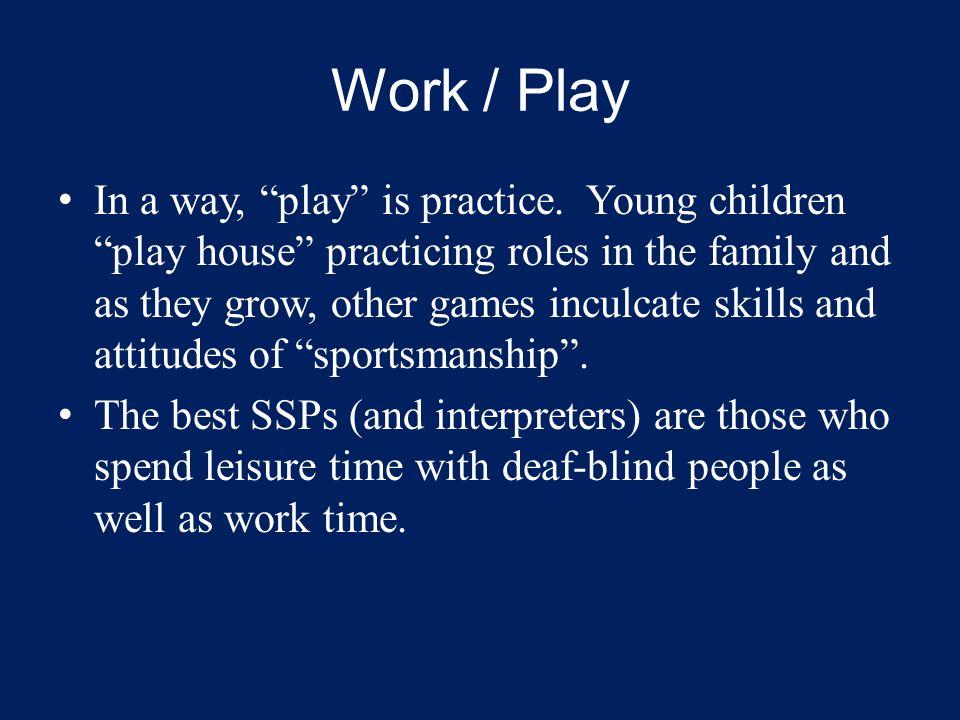 Work / Play
