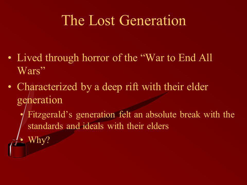 The Lost Generation Lived through horror of the War to End All Wars