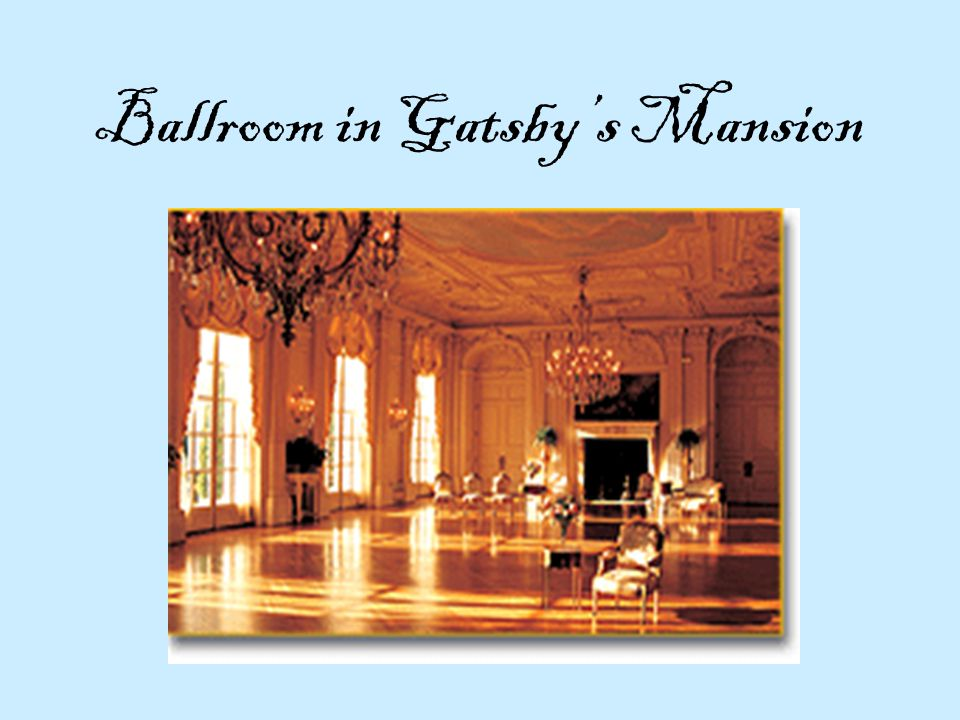 Ballroom in Gatsby's Mansion