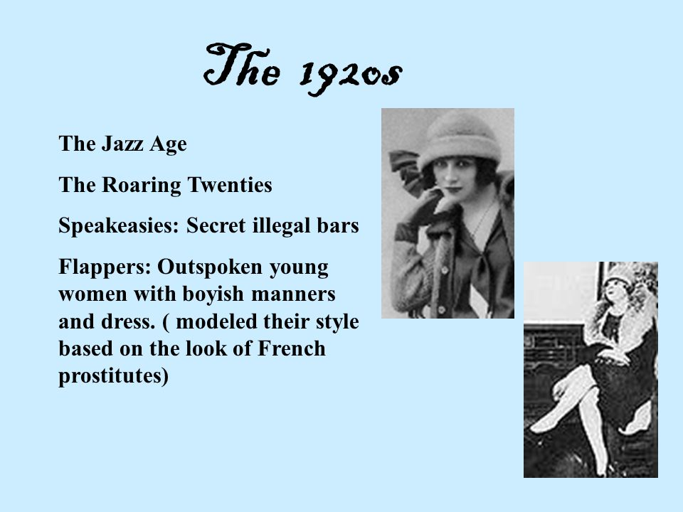 The 192os The Jazz Age The Roaring Twenties