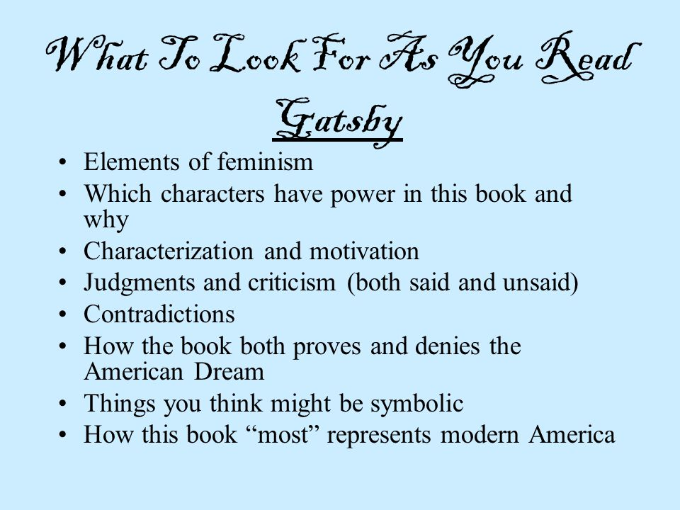 What To Look For As You Read Gatsby