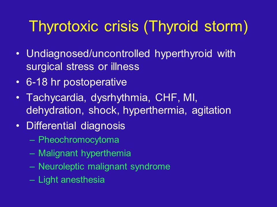Thyrotoxic crisis (Thyroid storm)