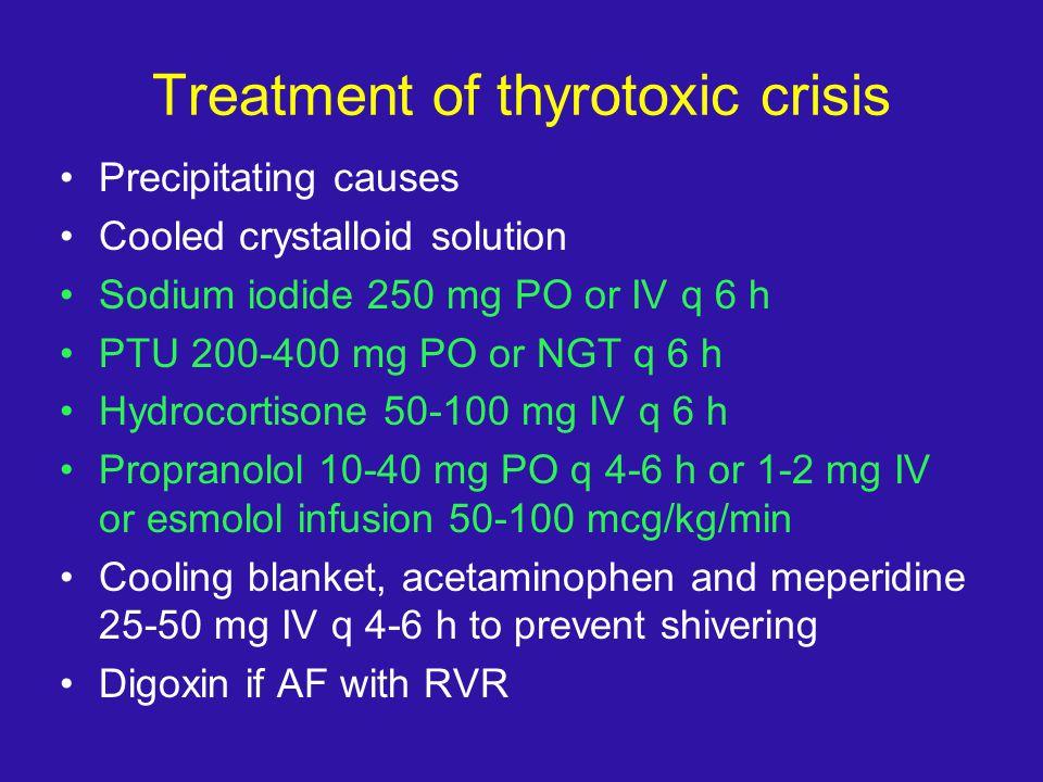 Treatment of thyrotoxic crisis