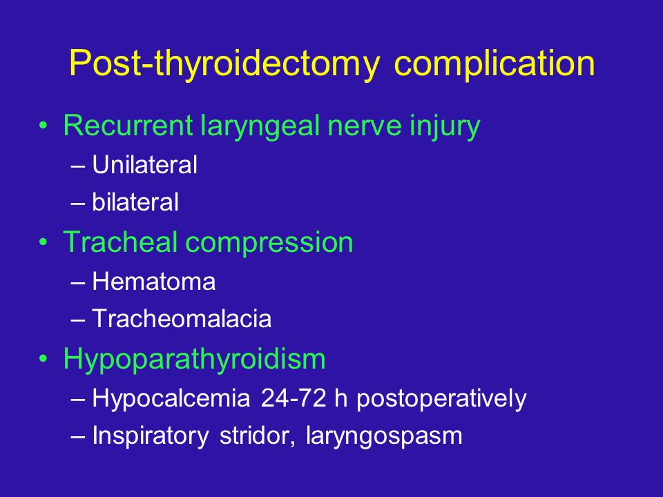 Post-thyroidectomy complication