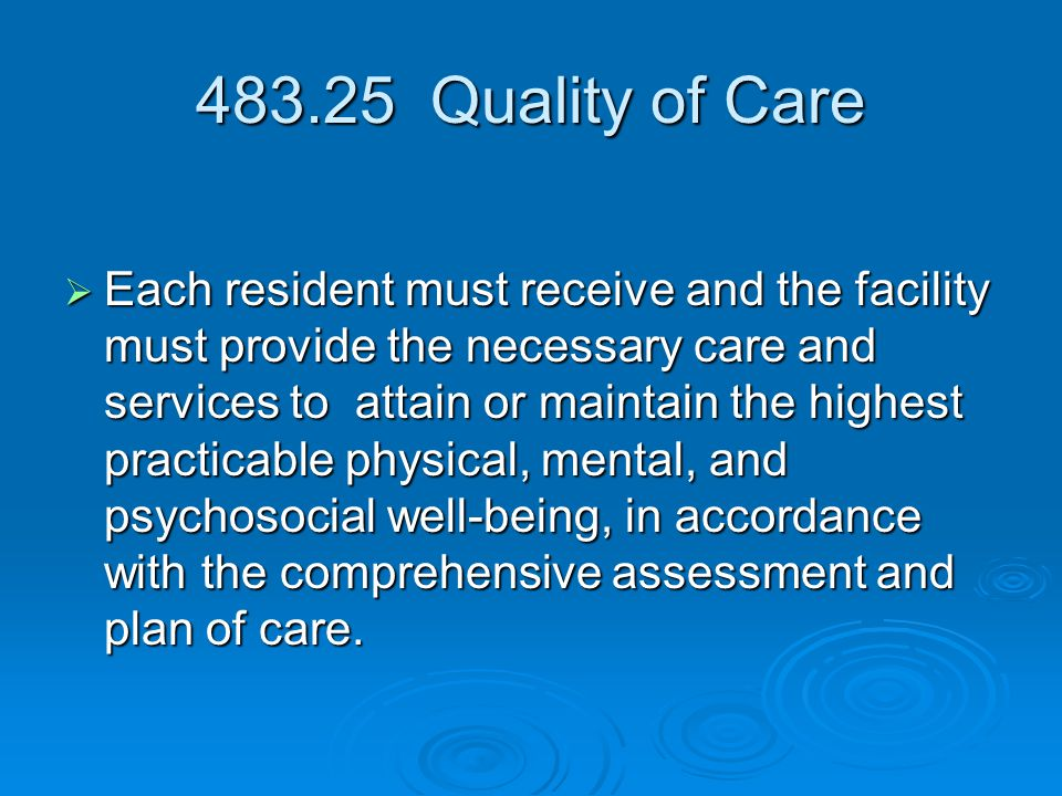 483.25 Quality of Care