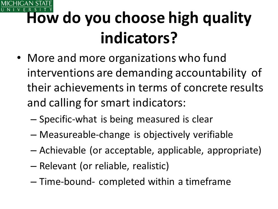 How do you choose high quality indicators