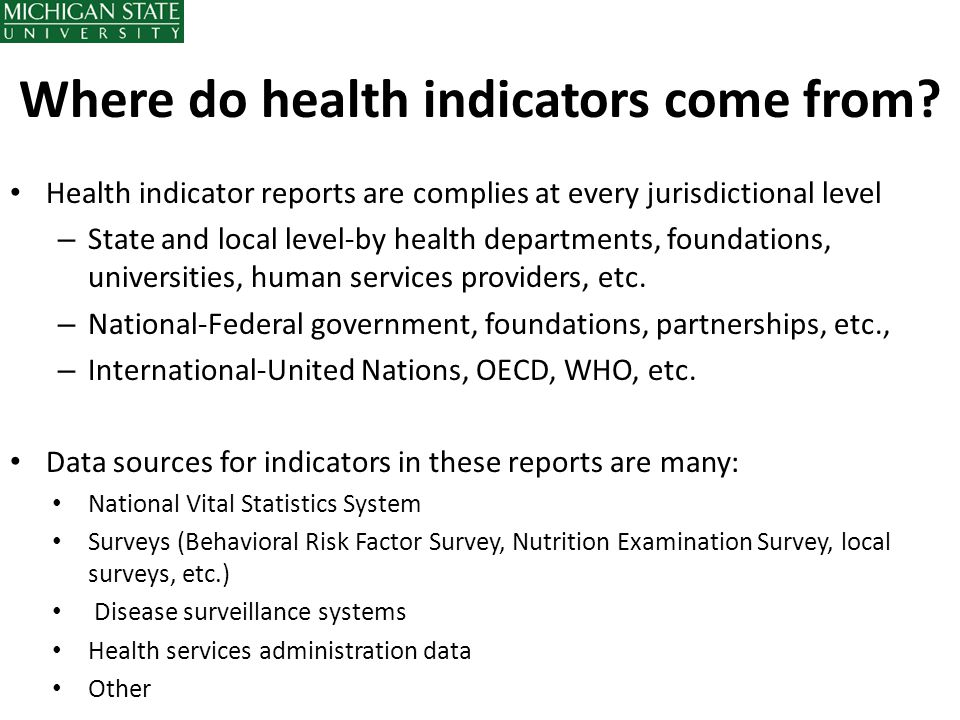 Where do health indicators come from