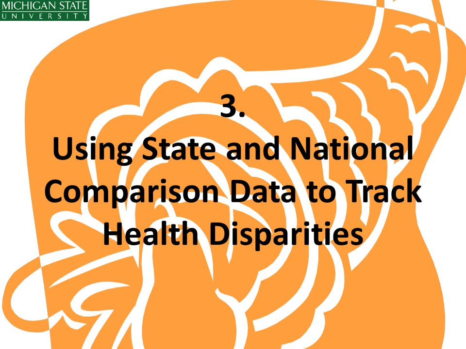 3. Using State and National Comparison Data to Track Health Disparities