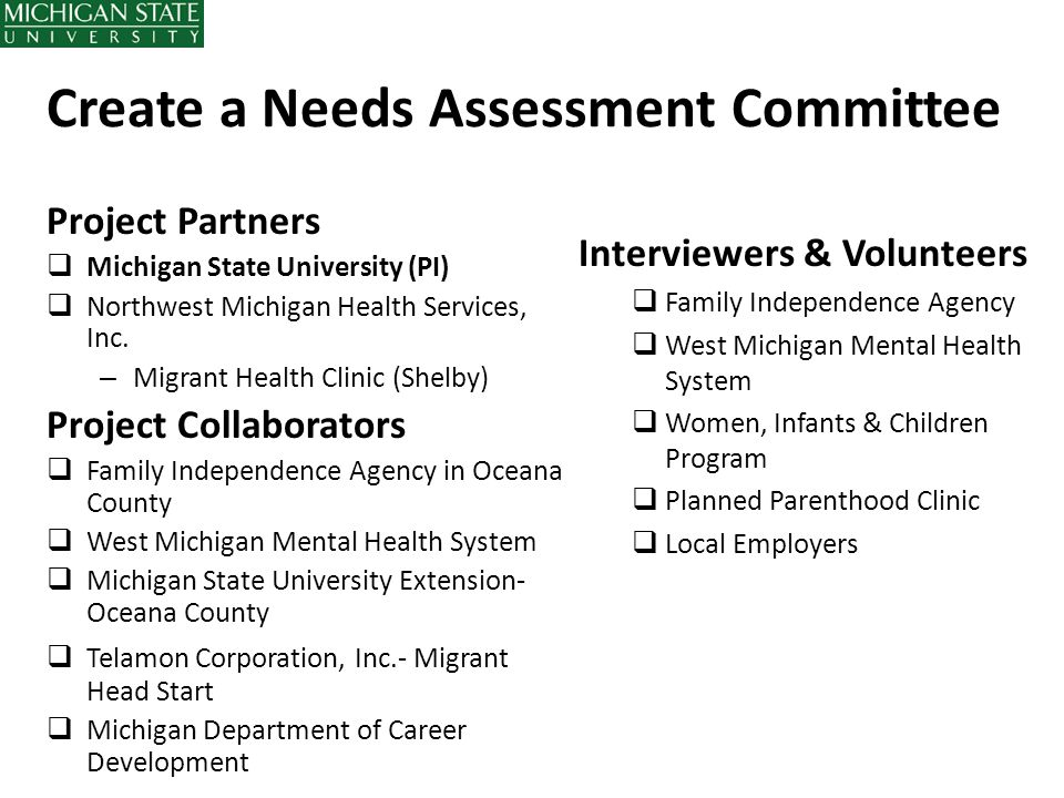 Create a Needs Assessment Committee
