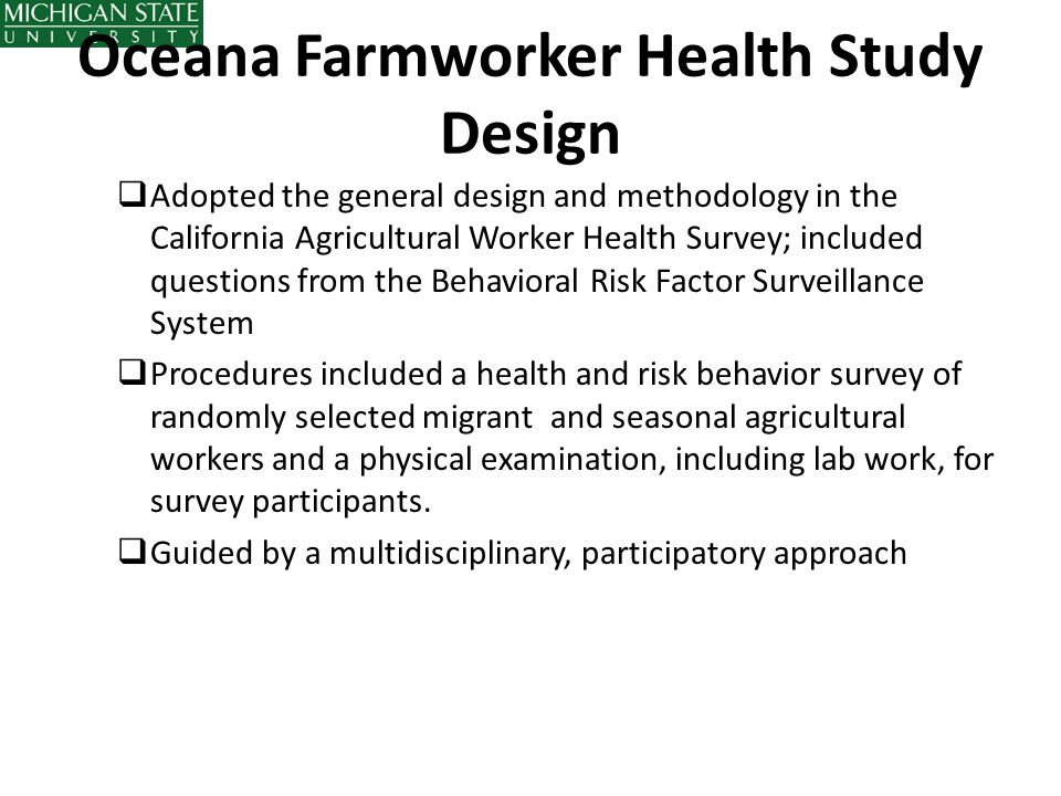 Oceana Farmworker Health Study Design