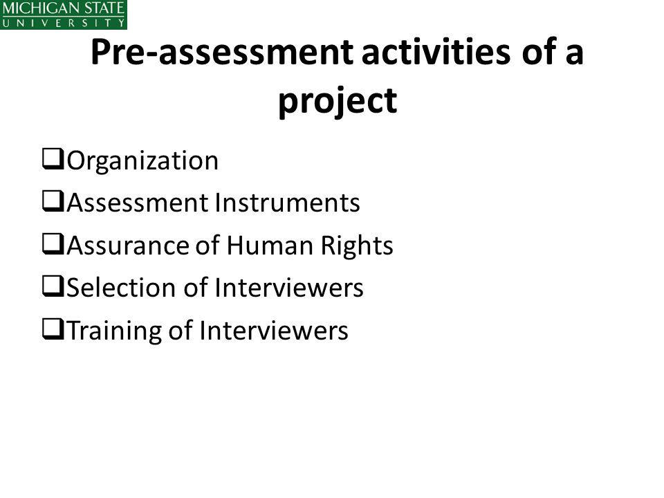 Pre-assessment activities of a project