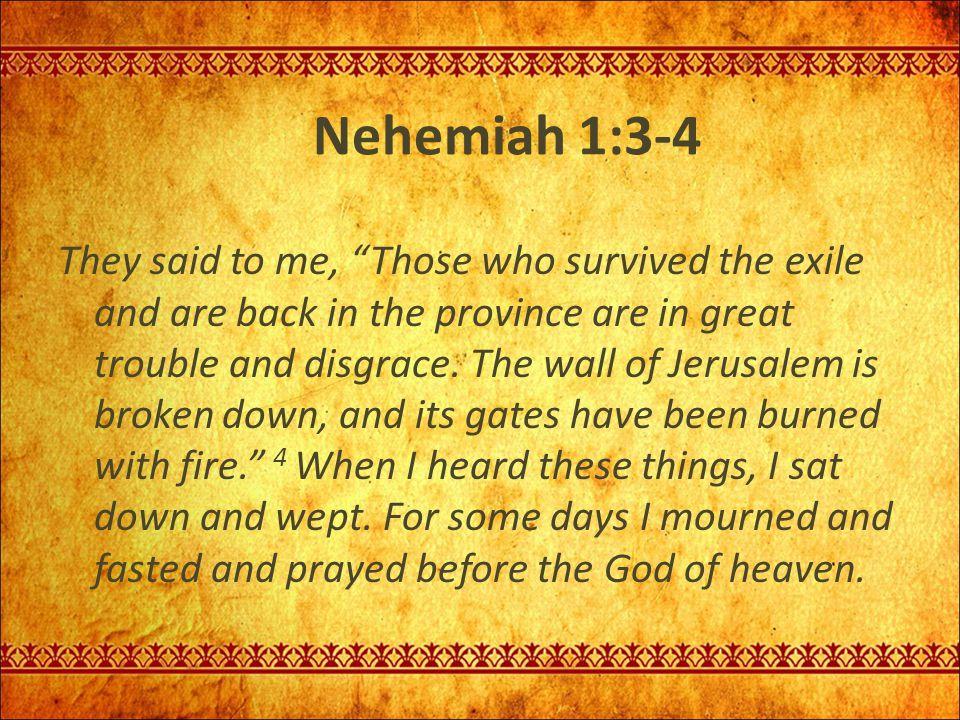 Nehemiah 1:3-4