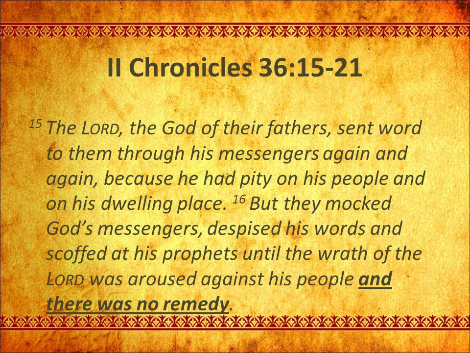 II Chronicles 36:15-21