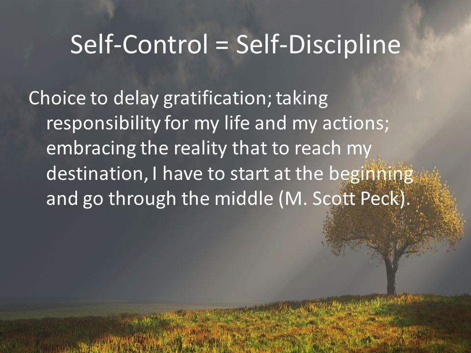 Self-Control = Self-Discipline