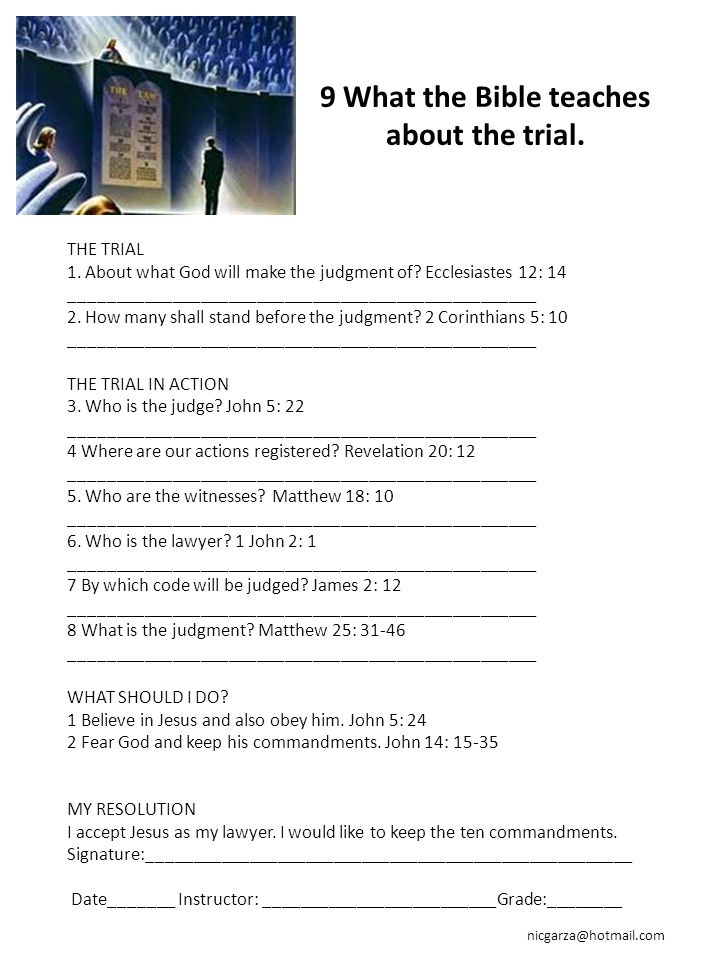 9 What the Bible teaches about the trial.