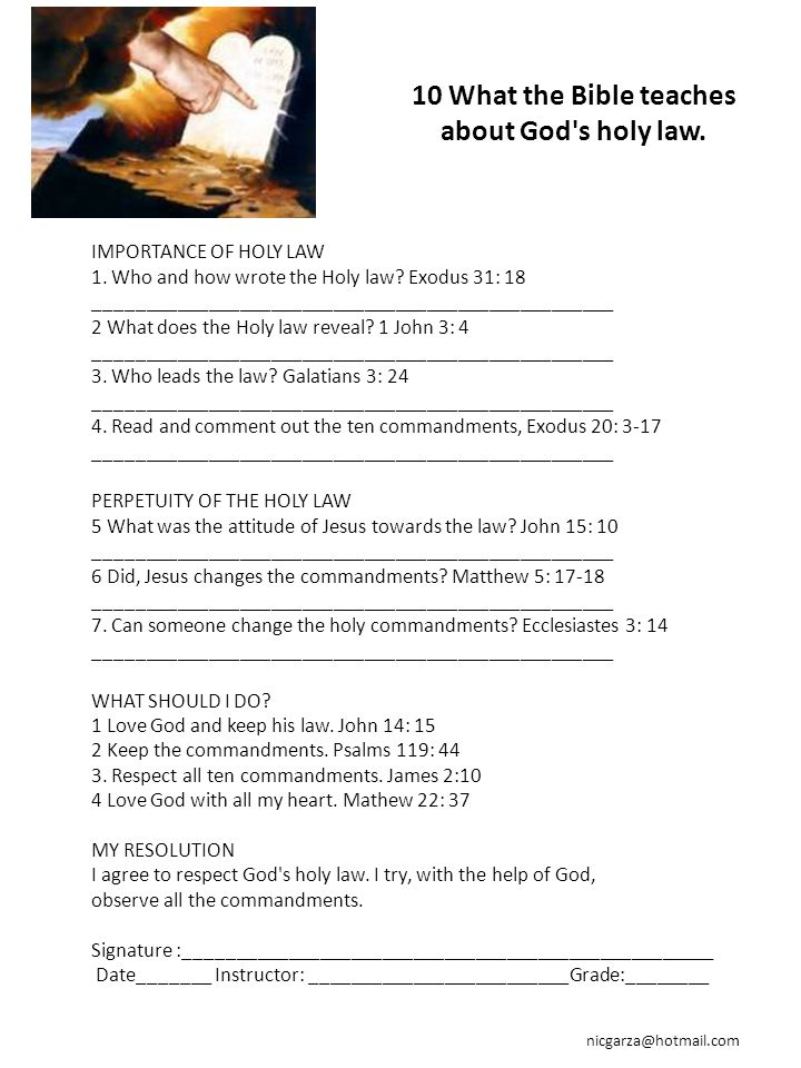 10 What the Bible teaches about God s holy law.