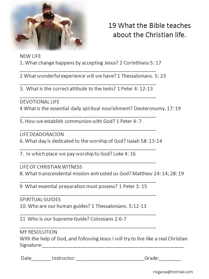 19 What the Bible teaches about the Christian life.