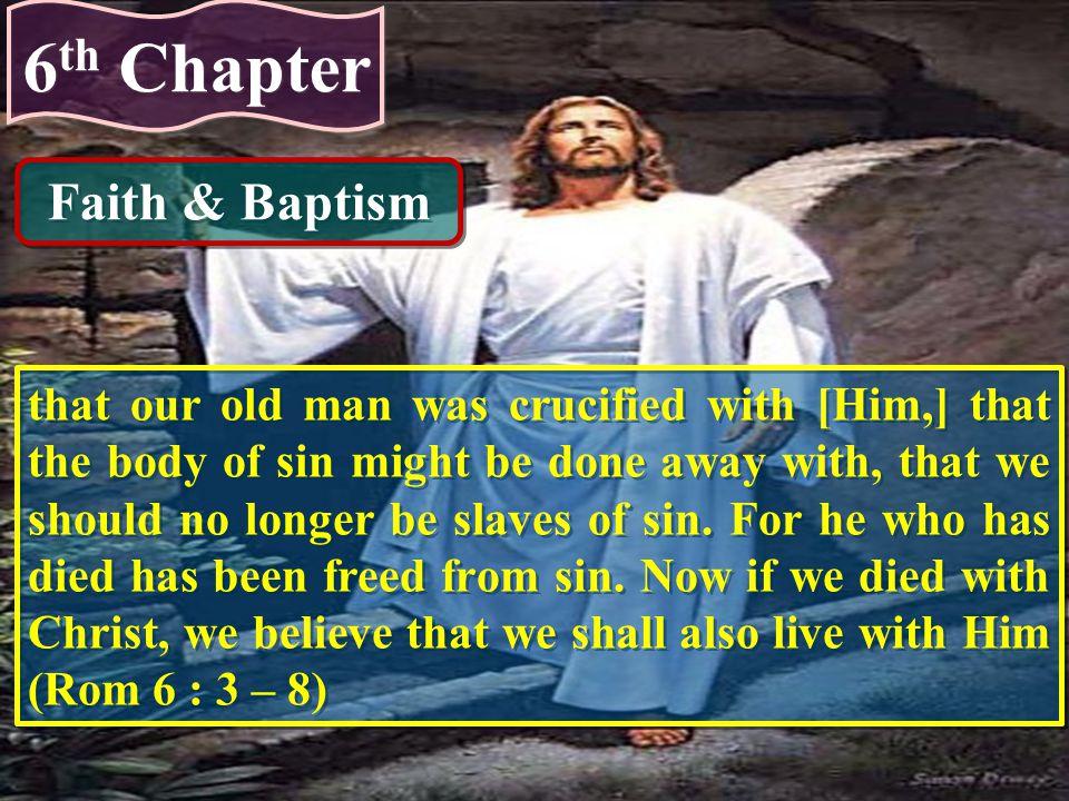 6th Chapter Faith & Baptism