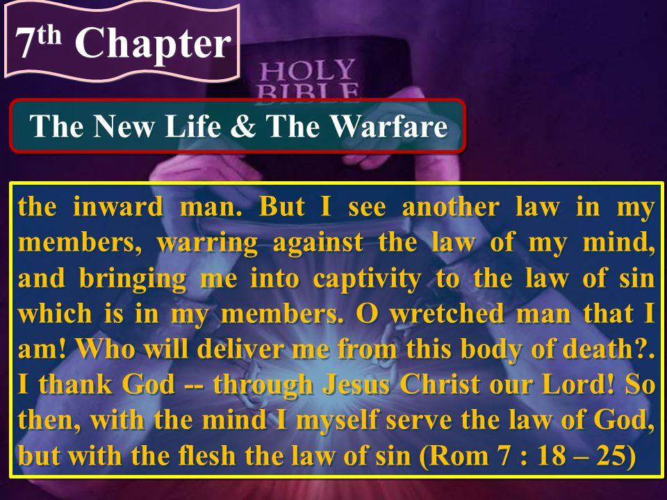 The New Life & The Warfare